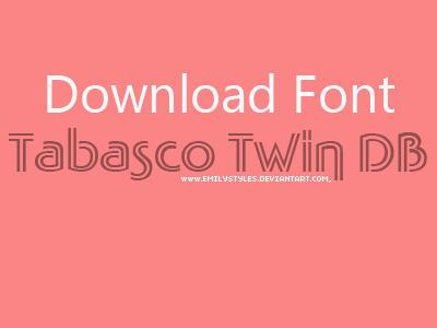 Tabasco Twin DB Font by EmilyStyles