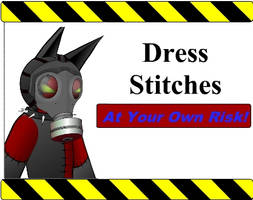 Dress Stitches - If You Dare by Iron-Fox