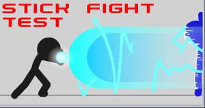 Stick fight motion test