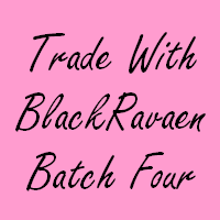 Trade - BlackRavaen (Batch Four)
