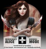 AMA: Overkill Mode by OmriKoresh