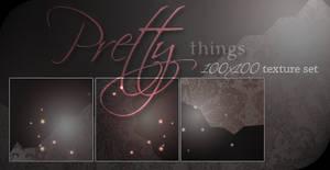 Pretty things: texture set