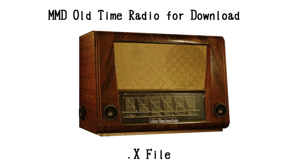Mmd Old Time Radio From One Late Night By Xxfrenchtoastxx On