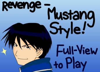 FMA: Revenge- MUSTANG STYLE by Yiji