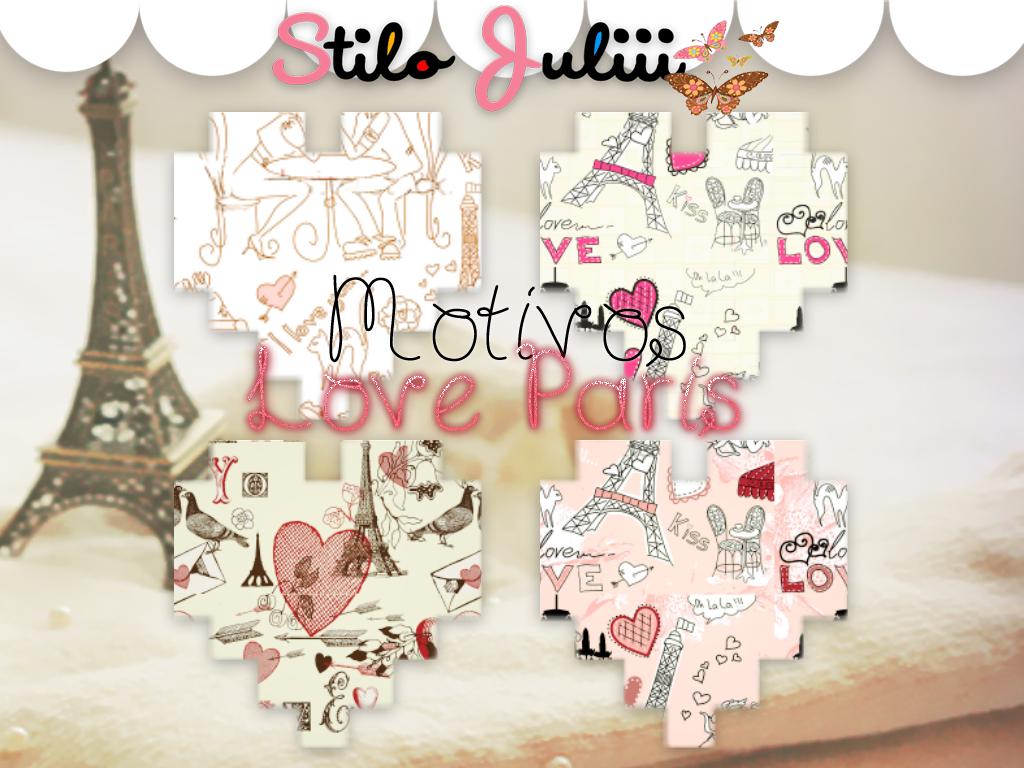 Love Paris Motivos by StiloJuliii