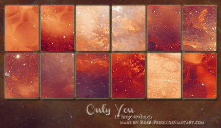 Only you - large textures by rose-perdu by rose-perdu