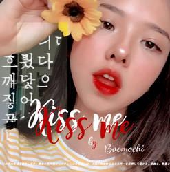 Kiss me_ by baemochi