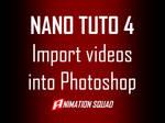 Nano Tutorial 004 - Import Animations to Photoshop