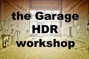 the Garage HDR workshop