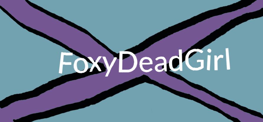 FoxyDeadGirl by foxydeadgirl