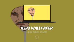 H3H3 Wallpaper