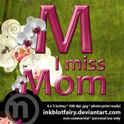 I Miss Mom