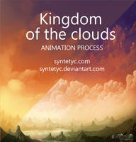 Kingdom of the clouds - Animation process by Syntetyc