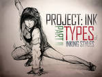 Project INK - Part 2