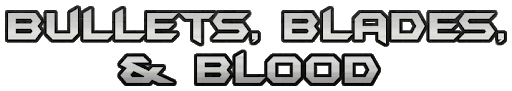 Bullets, Blades, and Blood - Chapter 3