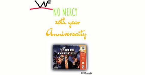 WWF NO MERCY 20TH Birthday by DraginKYle44