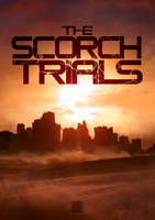 The Scorch Trials by Vaporage