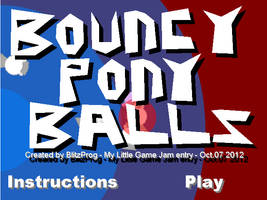 Bouncy Pony Balls by BlitzProg