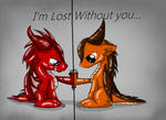 Lost Without You...