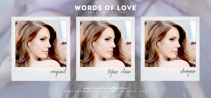 Topaz Clean (Action)|Words of Love