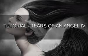 TUTORIAL: Tears of an Angel IV