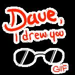 Dave, I drew you