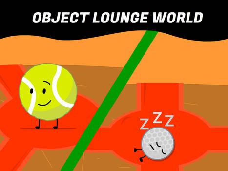 Object Lounge World
