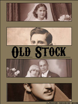 The Old Stock