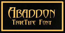 Abaddon truetype Font by drankinatty