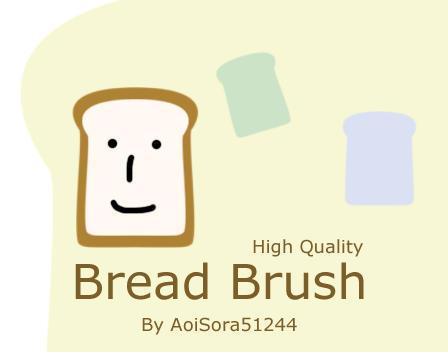 Bread Brush by AoiSora51244