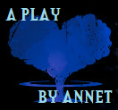 A Play by ANNET by Cartagia