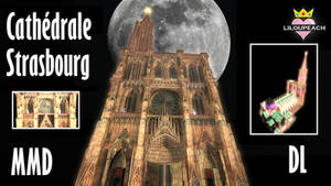 MMD  Strasbourg cathedral   Stage DL by liloupeach