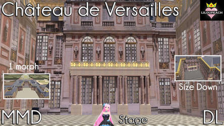 Chateau de Versailles MMD Stage DL