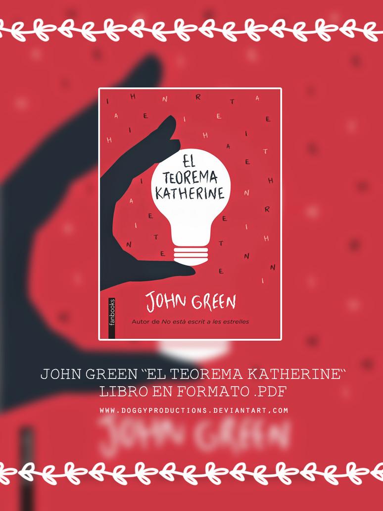 +El teorema Katherine (PDF) - John Green by ...