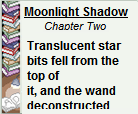 Moonlight Shadow (2015): Chapter Two by Teela-Y