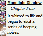 Moonlight Shadow (2015): Chapter Four by Teela-Y