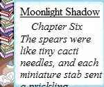 Moonlight Shadow (2015): Chapter 6 by Teela-Y