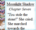 Moonlight Shadow (2015): Chapter Seven by Teela-Y