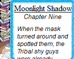 Moonlight Shadow (2015): Chapter Nine by Teela-Y