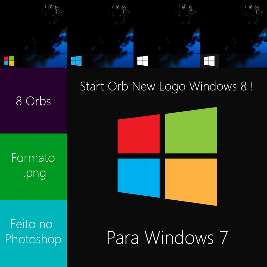 Start Orb Windows 8 New Logo by JoaoFernandoJFMX