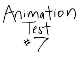 Animation Test #7