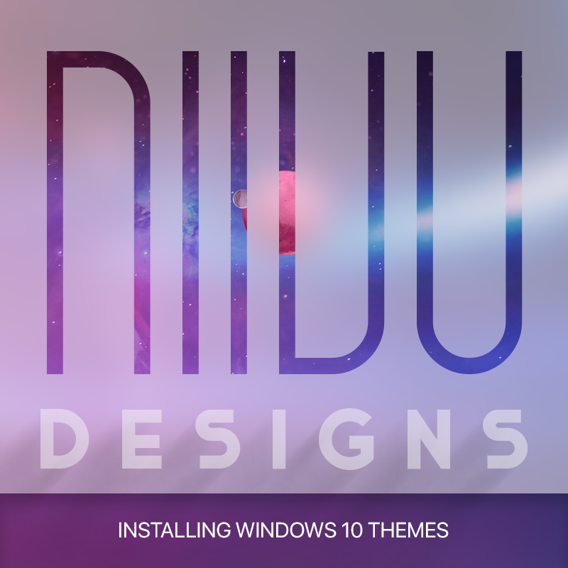 Guide To Installing Windows 10 Themes