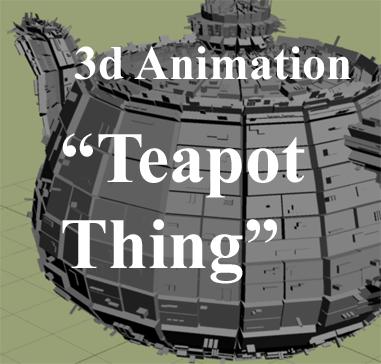 Teapot Boredom-- Animation by VeggieB0i