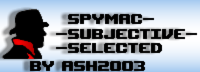 Spymac-Subjective-Selected by ash2003