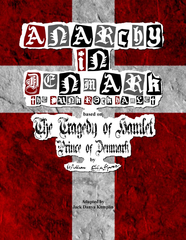 Anarchy In Denmark - 1st draft March 11th 2015 by holyguyver