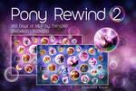 Pony Rewind 2