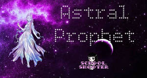 Astral Prophet PACK by School-shooter