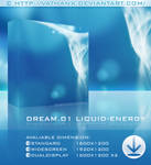 DREAM.01 Liquid Energy