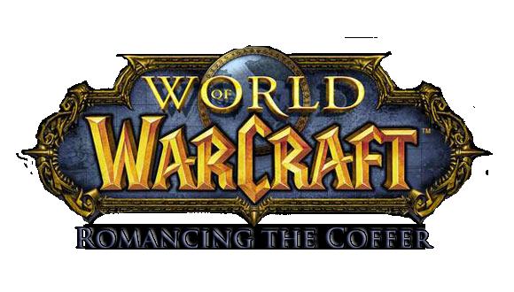Warcraft: Romancing the Coffer by Ghostwalker2061