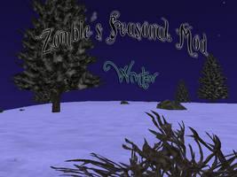 Zombie's Seasonal Mod - Winter - Broken by ZombieKitteh